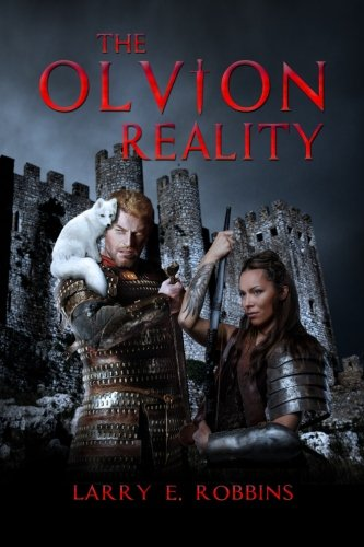 The Olvion Reality: Book 1 of the Chronicles of Olvion (Volume 6) ebook