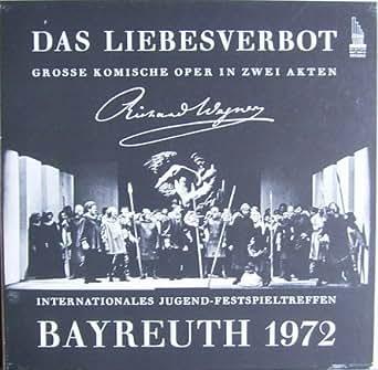 Wagner: Das Liebesverbot (Bayreuth 1972) [Vinyl Schallplatte] [3 LP Box-Set]