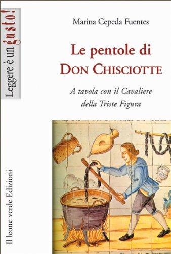le-pentole-di-don-chisciotte-leggere-e-un-gusto-italian-edition