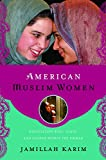 American Muslim Women: Negotiating Race, Class, and Gender within the Ummah (Religion, Race, and Ethnicity)