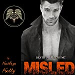 Misled: Death Dwellers MC, Book 1 | Kathryn Kelly