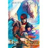 The Spirit Heir (A Dance of Dragons) (Volume 2)