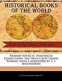 Primary Sources, Historical Collections, Pundita Ramabai Sarasvati, 124106668X
