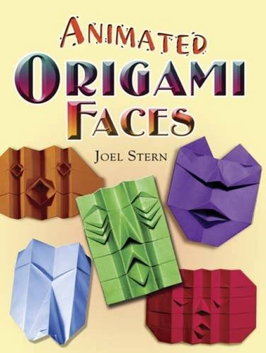 Faces Origami (Animated Origami Faces (Dover Origami Papercraft))