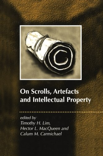 Book cover from On Scrolls, Artefacts and Intellectual Property (JSP Supplements) by Timothy H. Lim