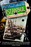 A Dead Man in Istanbul, Michael Pearce, 1569476098