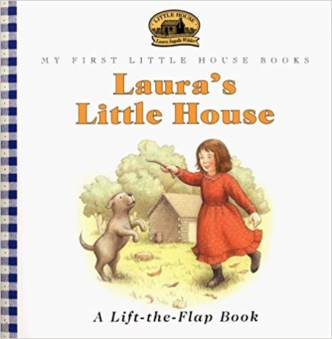 Laura's Little House: Adapted from the Little House Books by Laura Ingalls Wilder (My First Little House Books) by Doris Ettlinger (1998-10-03)