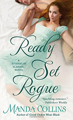 Ready Set Rogue: A Studies In Scandal Novel