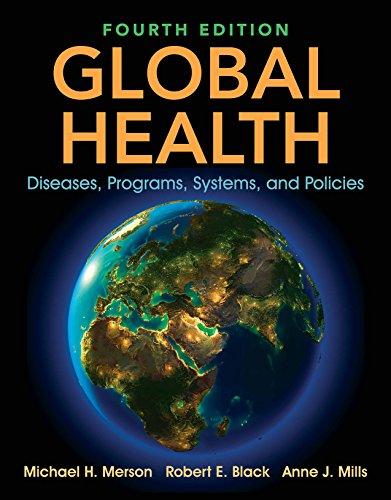 Global Health: Diseases, Programs, Systems, and Policies - http://medicalbooks.filipinodoctors.org