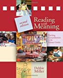 Reading with Meaning, Debbie Miller, 1571109552
