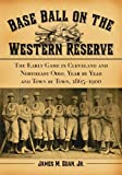 Base Ball on the Western Reserve, James M. Egan, 0786430672