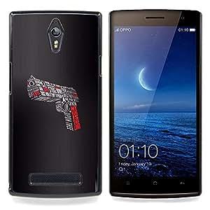 "Planetar ( Pistola Señor Evil Devil Shoot Lucha Slogan"" ) OPPO Find 7 X9077 X9007 Fundas Cover Cubre Hard Case Cover"