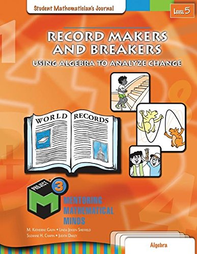Project M3: Level 5 Record Makers and Breakers: Using Algebra to Analyze Change: Student Mathematician's Journal