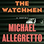 The Watchmen | Michael Allegretto