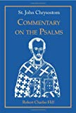 Commentary on the Psalms, John Chrysostom, 1885652127