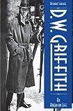 D. W. Griffith, Richard Schickel, 087910080X