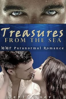 Treasures from the Sea: An MMF Paranormal Romance by [Ansevi, Devi]