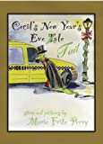 Cecil's New Year's Eve Tail, Marie Fritz Perry, 0975567527