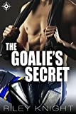 img - for The Goalie's Secret: A friends-to-lovers hockey romance book / textbook / text book