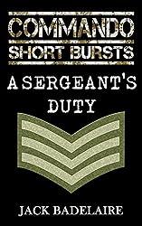 A Sergeant's Duty (COMMANDO: Short Bursts Book 2)