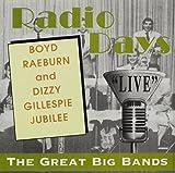 Boyd Raeburn & Dizzy Gillespie Jubilee