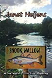 Snook Wallow (Wrongful Conviction Mystery)