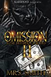 In the highly-anticipated conclusion to Omission II, love is still evident between the lies. It's been said that you can't shoot the messenger..but what happens when the sender and the messenger are both deadly?Actions come with reactions and Montana...