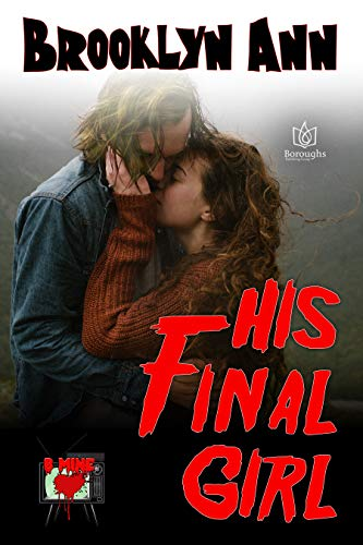 His Final Girl by Brooklyn Ann