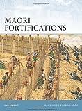 Maori Fortifications, Ian Knight, 1846033705