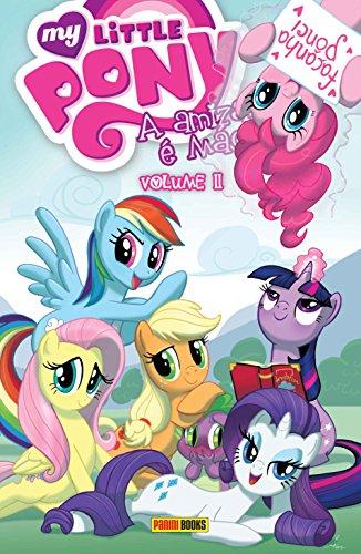 My Little Pony. A Amizade É Mágica
