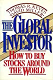 img - for The Global Investor: How to Buy Stocks Around the World book / textbook / text book