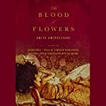 The Blood of Flowers | Anita Amirrezvani