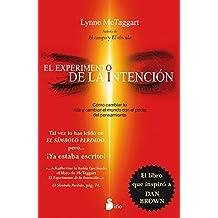 El experimento de la intencion (Spanish Edition)