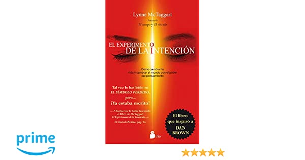 El Experimento De La Intencion Spanish Edition Lynne McTaggart 9788416233243 Amazon
