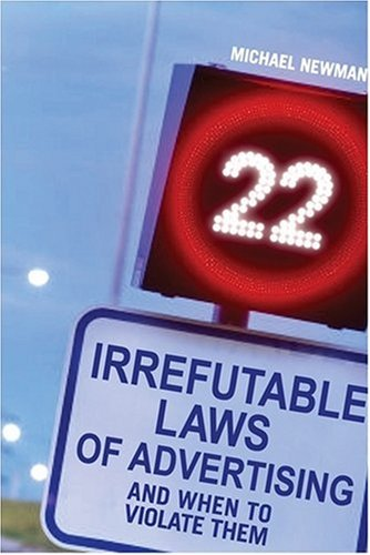 Download 22 Irrefutable Laws of Advertising: And When to Violate Them PDF