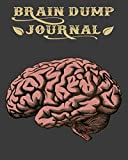 Brain Dump Journal: The Brain Dump Journaling Method - Clear your Head Before Bed - A Daily Meditating and Setting Goals Journal - 200 pages, 8x10