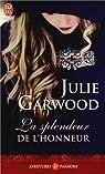 La splendeur de l'honneur par Garwood