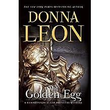 The Golden Egg (Commissario Brunetti Book 22)