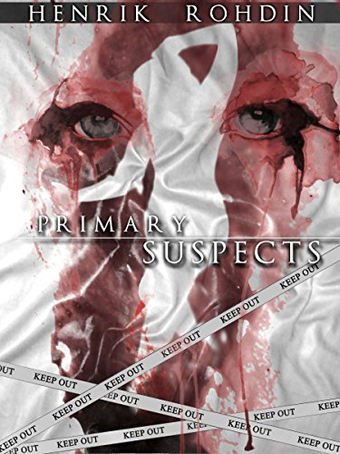 Primary Suspects by [Rohdin, Henrik]
