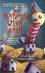 A Playdate With Death (Mommy Track Mysteries Book 3)