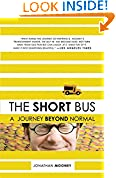 #7: The Short Bus: A Journey Beyond Normal
