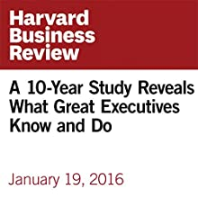 A 10-Year Study Reveals What Great Executives Know and Do Other by Ron Carucci Narrated by Fleet Cooper