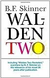 Walden Two, Burrhus Frederic Skinner, 0872207781