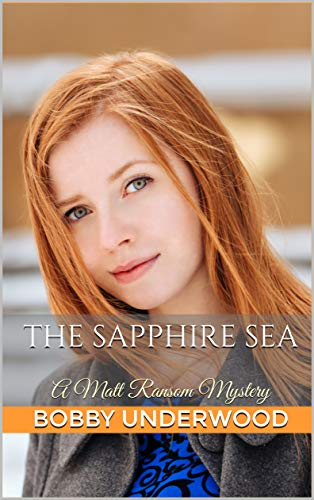 (The Sapphire Sea: A Matt Ransom Mystery)