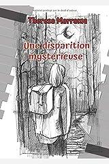 Une disparition mystérieuse (French Edition) Paperback