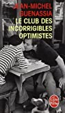 Le Club des incorrigibles optimistes (pll) de Jean-Michel Guenassia (24 août 2011) Poche par Guenassia