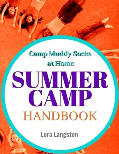 Summer Camp Handbook: Camp Muddy Socks]()