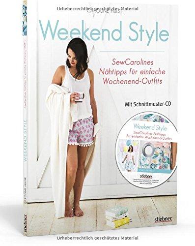 Weekend Style: SewCarolines Nähtipps für einfache Wochenend-Outfits ...