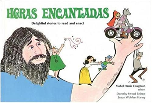 Book Horas Encantadas: Delightful Stories to Read and Enact (Spanish Edition)