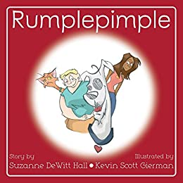 Rumplepimple (The Adventures of Rumplepimple Book 1) by [Hall, Suzanne DeWitt]